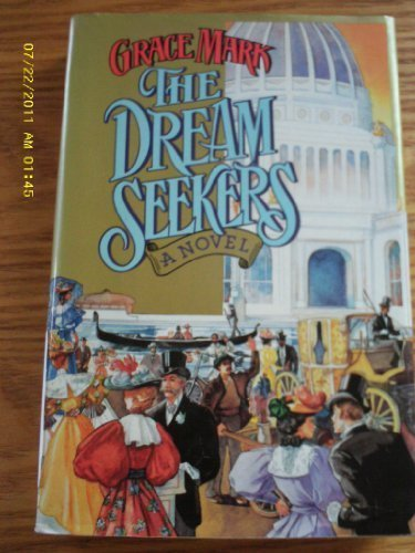 The Dream Seekers: A Novel