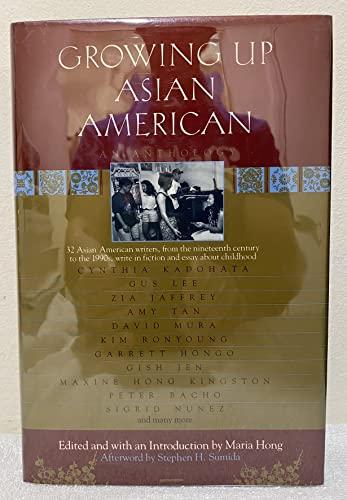 Growing Up Asian American: An Anthology: Hong, Maria
