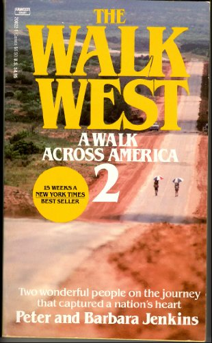 The Walk West: A Walk Across America 2: Jenkins, Peter; Jenkins, Barbara