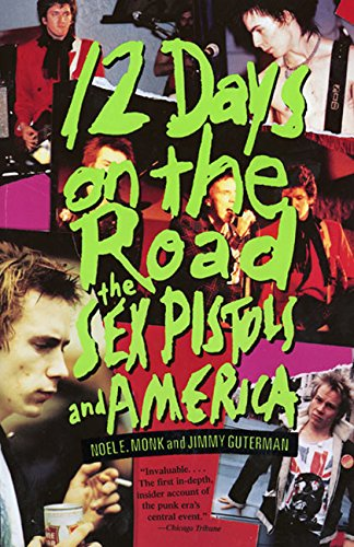 9780688112745: 12 Days on the Road: The Sex Pistols and America