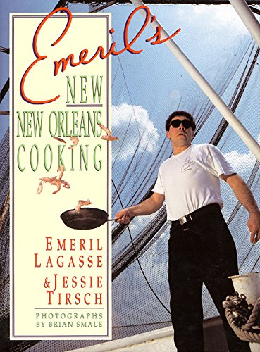 Emeril's New New Orleans Cooking: Emeril Lagasse and Jessie Tirsch *SIGNED*