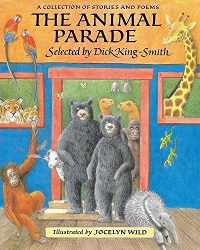 The Animal Parade: A Collection of Stories: King-Smith, Dick