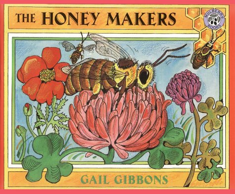 The Honey Makers: Gail Gibbons