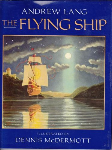 The Flying Ship: Lang, Andrew