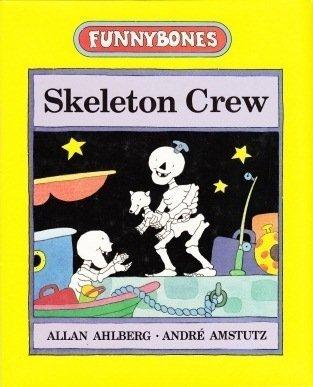 9780688114367: Skeleton Crew (Funnybones)