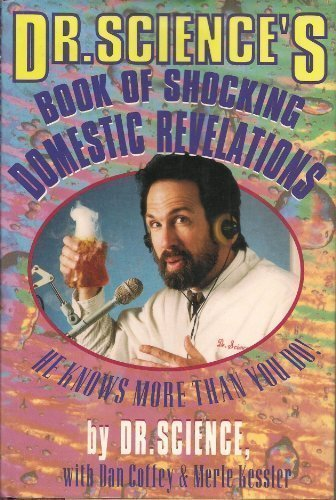 9780688114442: Dr. Science's Book of Shocking Domestic Revelations