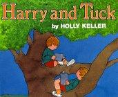 Harry and Tuck: Keller, Holly