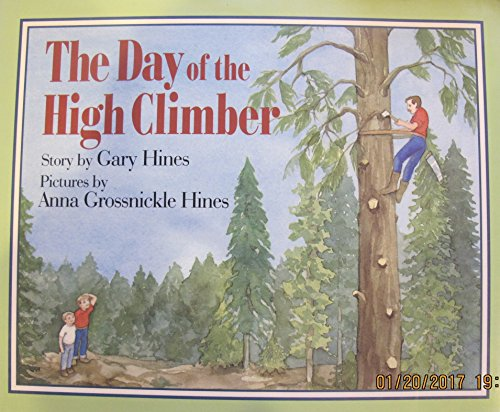 9780688114947: The Day of the High Climber