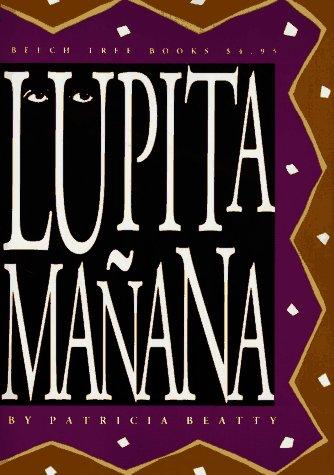 9780688114978: Lupita Manana