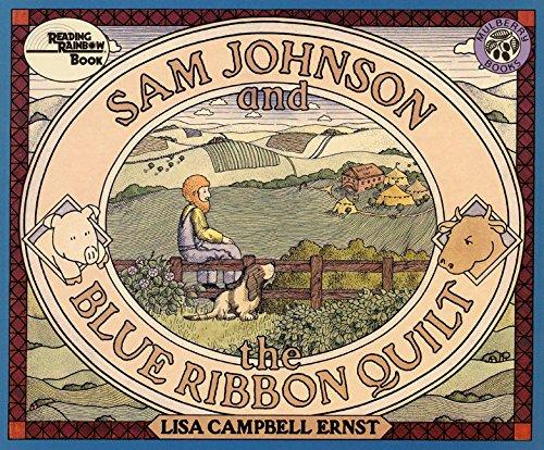 Sam Johnson and the Blue Ribbon Quilt: Ernst, Lisa Campbell