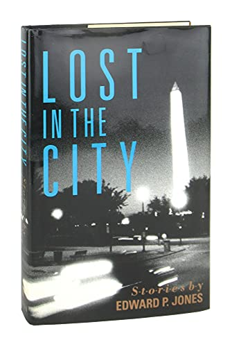 Lost In The City: Stories: Jones, Edward P.