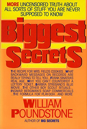 9780688115296: Biggest Secrets: More Uncensored Truth About All Sorts of Stuff You Are Never Supposed to Know