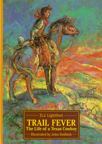 9780688115371: Trail Fever: The Life of a Texas Cowboy