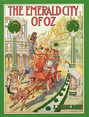 The Emerald City of Oz Facsimile Reprint Edition: L. Frank Baum