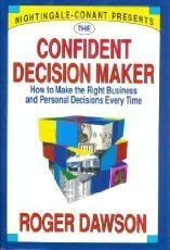 9780688115647: The Confident Decision Maker: How to Make the Right Business and Personal Decisions Every Time