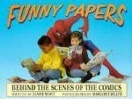 9780688115760: Funny Papers: Behind the Scenes of the Comics