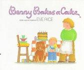 9780688115807: Benny Bakes a Cake