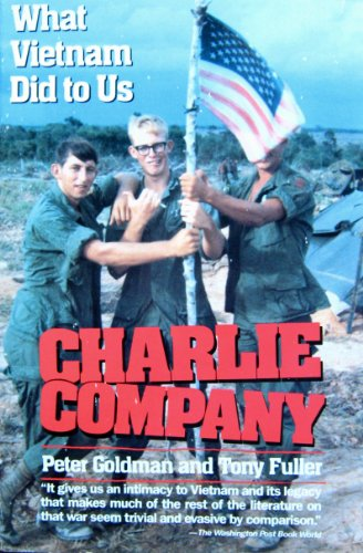 9780688116101: Charlie Company: What Vietnam Did to Us