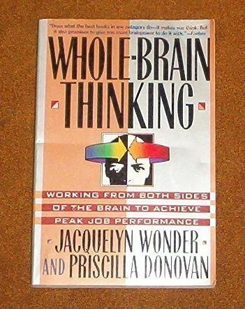9780688116170: Whole-Brain Thinking: Working from Both Sides of the Brain to Achieve Peak Job Performance