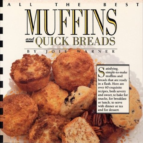 9780688116583: All the Best Muffins and Quick Breads