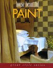 9780688116651: House Beautiful Paint (Great Style)