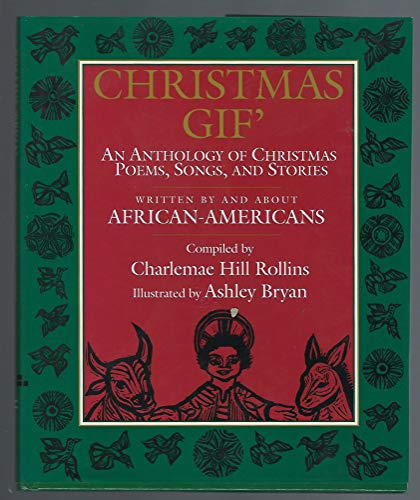 Christmas Gift: An Anthology of Christmas Poems, Songs, and Stories, Written by and about ...