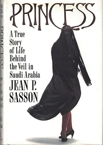 9780688116750: Princess: A True Story of Life Behind the Veil in Saudi Arabia