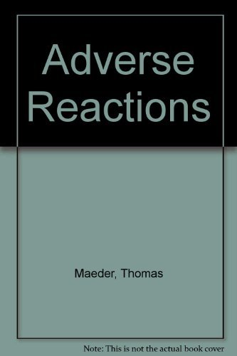 9780688116828: Adverse Reactions