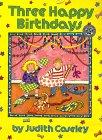 9780688116996: Three Happy Birthdays