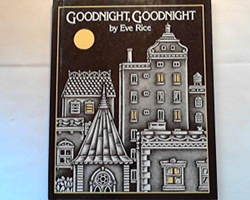 9780688117078: Goodnight, Goodnight
