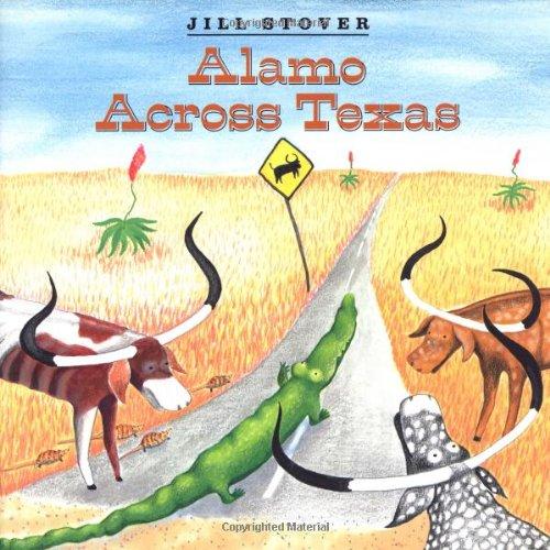 9780688117122: Alamo Across Texas