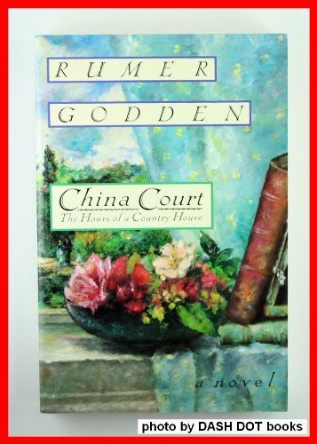 9780688117221: China Court: The Hours of a Country House