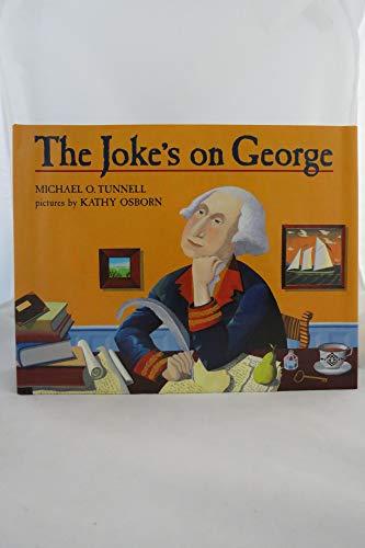 9780688117580: The Joke's on George