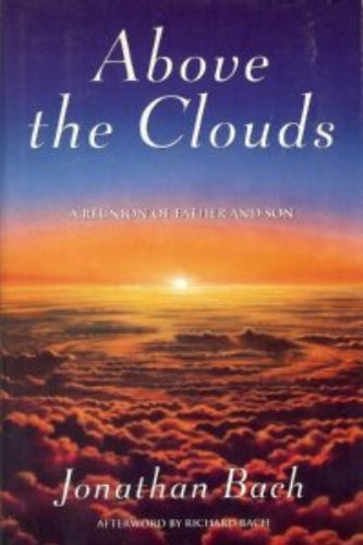 Above the Clouds: A Reunion of Father and Son: BACH, Jonathan