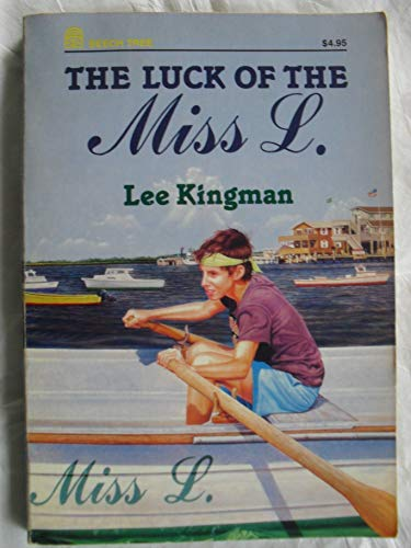 The Luck of the Miss L.: Kingman, Lee