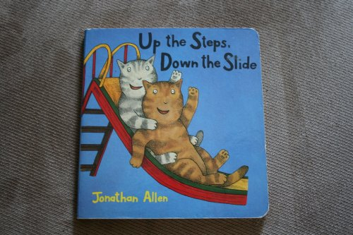 9780688117849: Up the Steps, Down the Slide