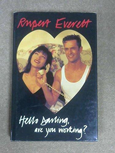Hello Darling, Are You Working?: Everett, Rupert