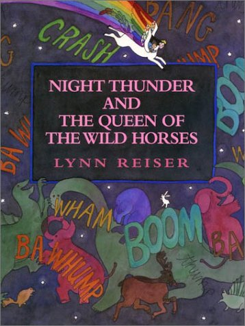 9780688117917: Night Thunder and the Queen of the Wild Horses
