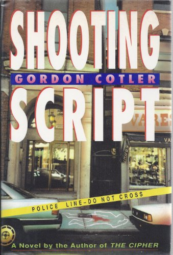 Shooting Script: Cotler, Gordon
