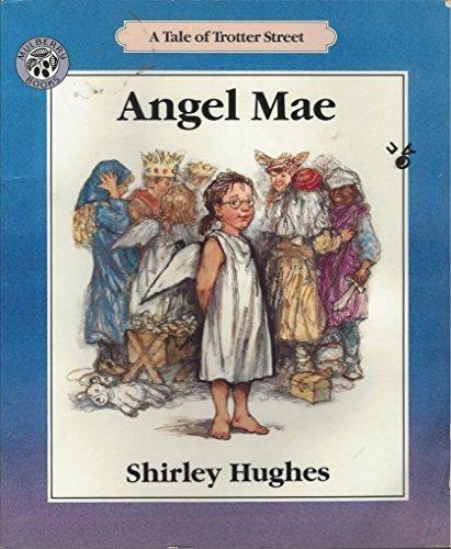 9780688118471: Angel Mae: A Tale of Trotter Street