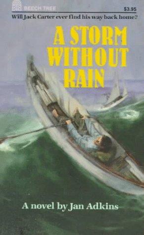 9780688118525: A Storm Without Rain