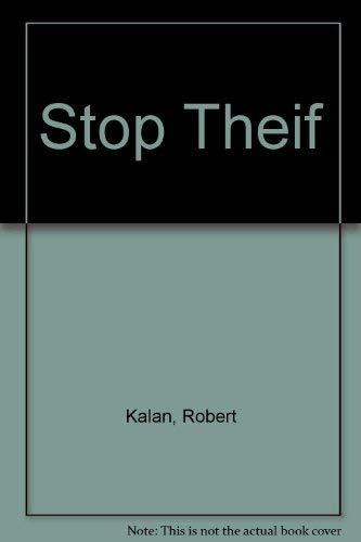 9780688118761: Stop Thief!