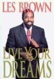 9780688118891: Live Your Dreams