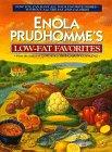 Enola Prudhomme's Low Fat Favorites: Prudhomme, Enola