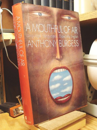 9780688119355: A Mouthful of Air: Language, Languages...Especially English