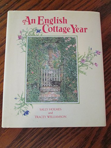 AN ENGLISH COTTAGE YEAR