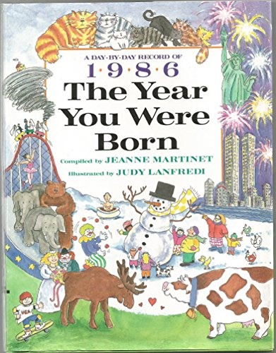9780688119690: 1986 The Year You Were Born