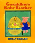 9780688120054: Geraldine's Baby Brother