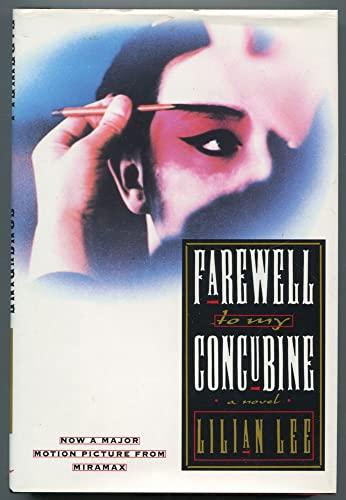 9780688120207: Farewell to My Concubine: A Novel