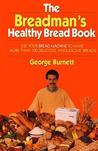 9780688120252: The Breadman's Healthy Bread Book